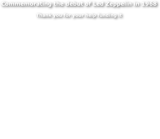 Commemorating the debut of Led Zeppelin in 1968
